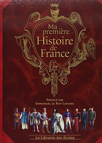 Ma première histoire de France par Jérôme Maufras
