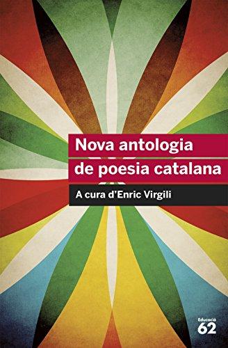 Nova Antologia De Poesia Catalana (Educació 62) por Diversos Autors