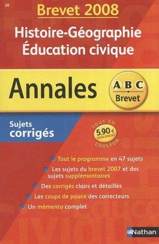 Histoire-Géographie Education civique : Sujets corrigés par Guillaume Gicquel, Grégoire Pralon