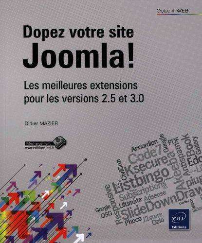 Dopez votre site Joomla! - Les meilleures extensions pour les versions 2.5 et 3.0
