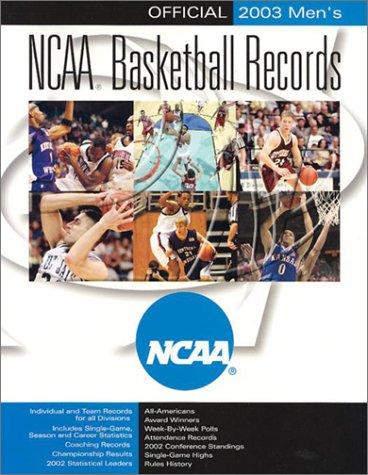 Official 2003 Mens Ncaa Basketball Records (NCAA MENS BASKETBALL RECORDS) por Ncaa