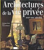 Architectures de la vie privée XVIIe-XIXe siècles de Monique Eleb
