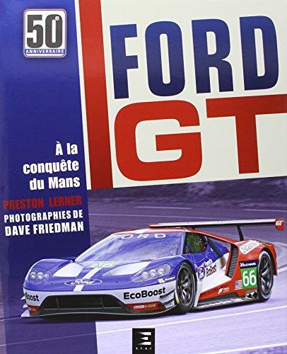 ford-gt-50-ans-a-la-conquete-du-mans