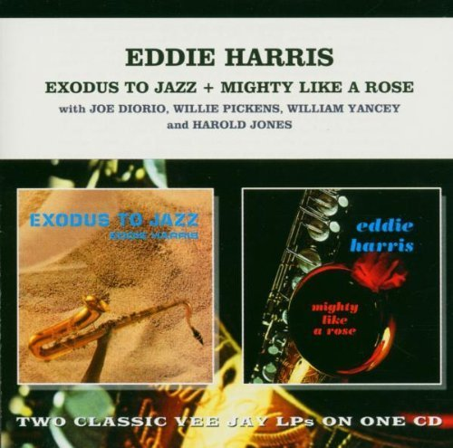 Exodus To Jazz & Mighty Like A Rose by Eddie Harris (1998-03-05)