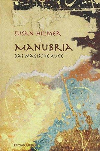 Manubria: Das magische Auge (edition litera)