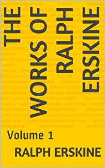 The Works Of Ralph Erskine: Volume 1 (English Edition) di [Erskine, Ralph]