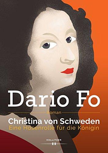 Christina von Schweden: Eine Hosenrolle für die Königin Christina Königin