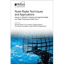 Novel Radar Techniques and Applications: Real aperture array radar, Imaging radar, and Passive and multistatic radar (Electromagnetics and Radar)