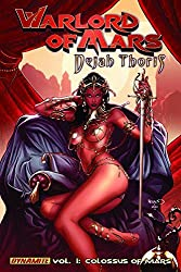 Warlord of Mars: Dejah Thoris Volume 1 - The Colossus of Mars by Arvid Nelson (2011-11-01)