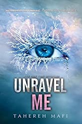 Unravel Me (Shatter Me) by Tahereh Mafi (2013-02-05)