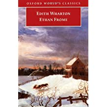 Ethan Frome (Oxford World's Classics)