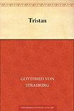 Tristan und Isolde (Mittelhochdeutsch)