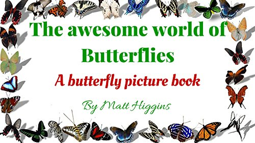 (The awesome world of Butterflies: A butterfly picture book (English Edition))