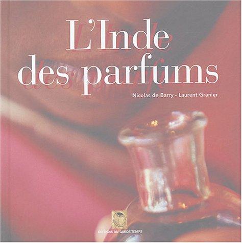 L'Inde des parfums