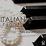 Italian Nights: Piano Serenades in Rome