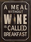 Blechschild Meal without Wine Breakfast 33x25cm