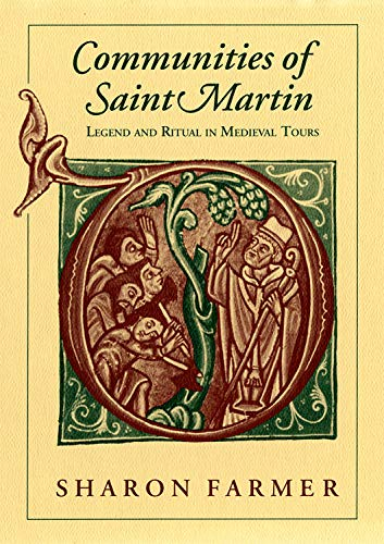 Communities of Saint Martin: Legend and Ritual in Medieval Tours (English Edition) di Sharon Farmer