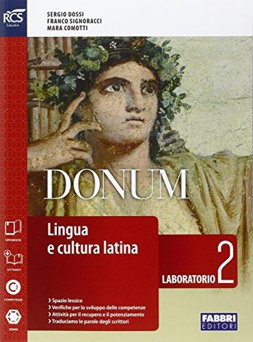 Donum laboratorio. Openbook-Laboratorio-Quaderno-Extrakit. Per le Scuole superiori. Con e-book. Con espansione online: 2