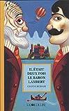 Il était deux fois le baron Lambert : Ou Les mystères de l'île Saint-Jules