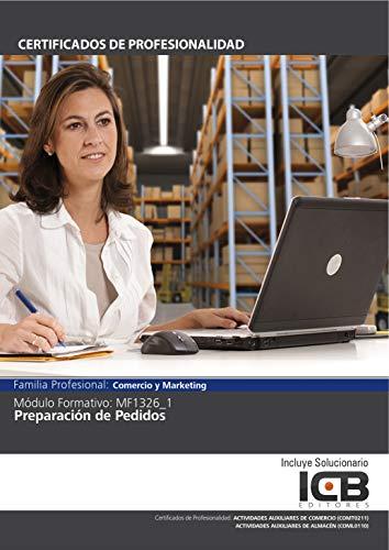 MF1326_1: PREPARACIÓN DE PEDIDOS (COML0110) (COMT0211) por Direccionate Estrategias Empresariales  S.L.