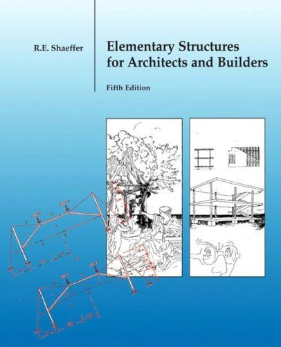 Elementary Structures for Architects and Builders by Ronald E. Shaeffer (2006-10-20)