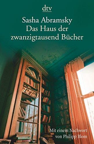 Abramsky, Sasha: Das Haus der zwanzigtausend Bücher