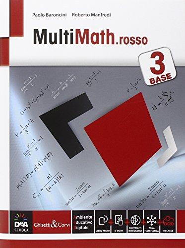 Multimath rosso. Livello base. Per le Scuole superiori. Con e-book. Con espansione online: 3 di Paolo Baroncini