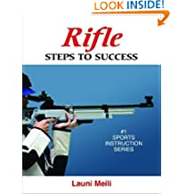 Rifle: Steps to Success (Steps to Success Sports Series)