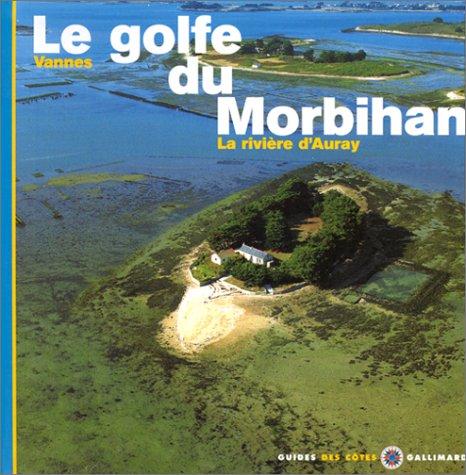 Le Golfe du Morbihan - Vannes, la rivire d'Auvray
