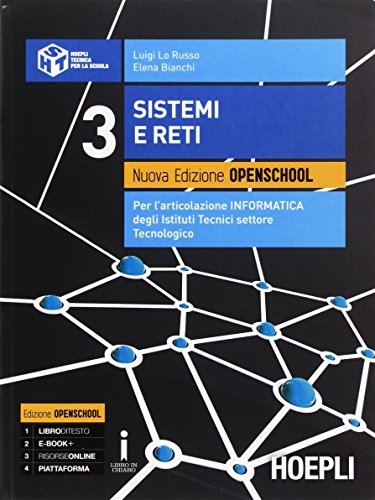 Sitemi e reti. Ediz. openschool. Per gli Ist. tecnici industriali. Con e-book. Con espansione online: 3