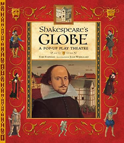 Shakespeare's Globe: A Pop-Up Play
