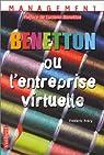 Benetton ou l'entreprise virtuelle par Fréry