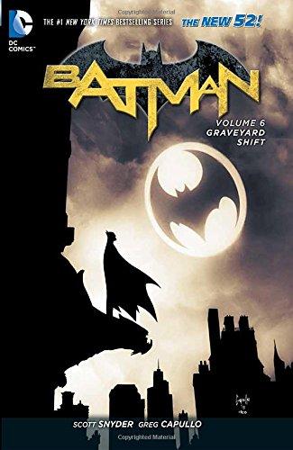 Batman. The Graveyard Shift - Volume 6