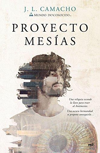 Proyecto Mesías por José Luis Camacho