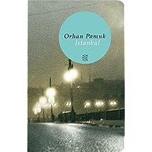 Fischer Taschenbibliothek: Istanbul: Erinnerungen an eine Stadt