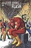 Geoff Johns présente Flash, Tome 3 : Entre deux feux