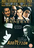 The Funeral/The Addiction [DVD] [1997]