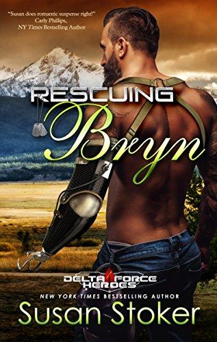 Rescuing Bryn (Delta Force Heroes)