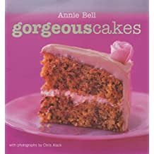 Gorgeous Cakes: Published in Association with You Magazine (Gorgeous Series) by Annie Bell (2005-10-13)