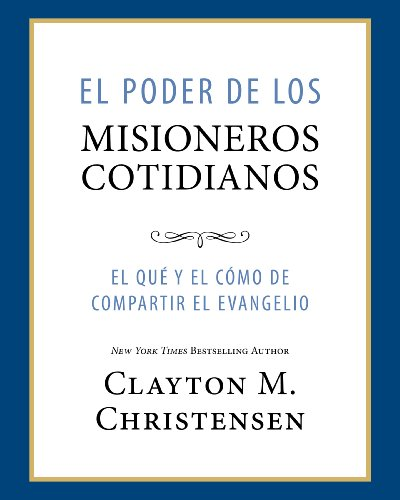 El Poder de los Misioneros Cotidianos (Power of Everyday Missionaries -Spanish)