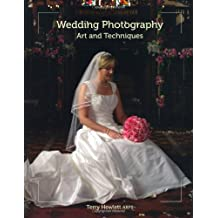 Wedding Photography: Art and Techniques
