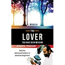 The Lover: you have been missing