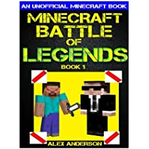 Minecraft: Battle of Legends Book 1 (An Unofficial Minecraft Book): Minecraft Books, Minecraft Handbook, Minecraft Comics, Minecraft Books for Kids (Volume 1)