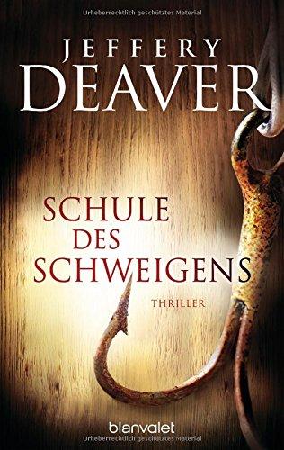 Buchseite und Rezensionen zu 'Schule des Schweigens: Roman' von Jeffery Deaver