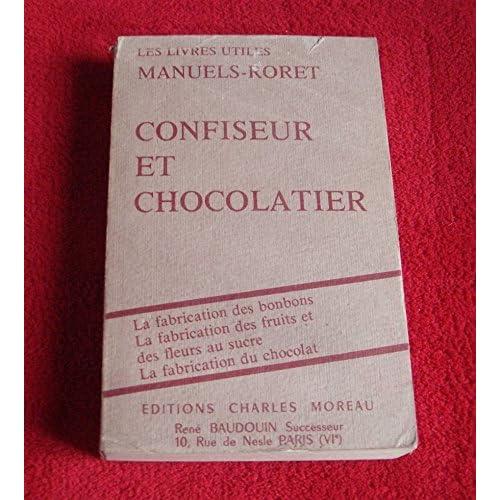 Manuel complet du confiseur et du chocolatier