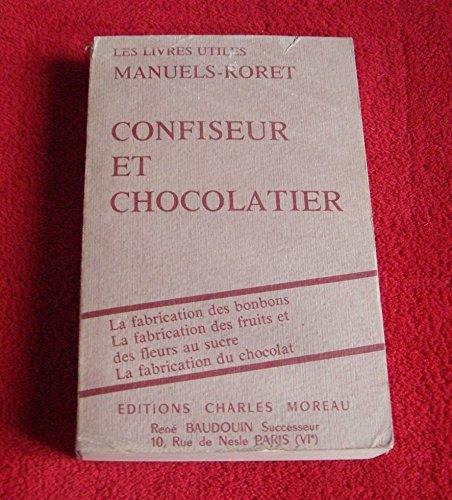 Manuel complet du confiseur et du chocolatier par Manuels-Roret