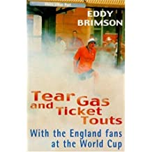 Tear Gas and Ticket Touts: With England Fans at the World Cup