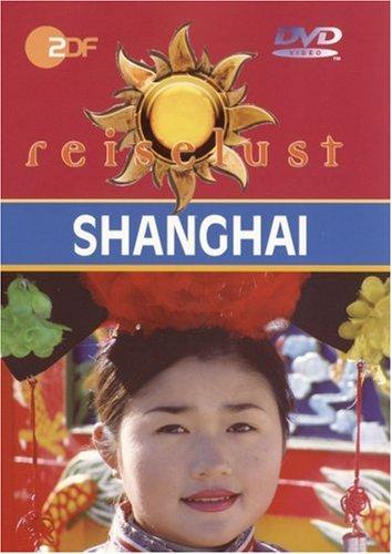 Shanghai - ZDF Reiselust