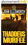 Thaddeus Murfee (Thaddeus Murfee Legal Thrillers Book 1) (English Edition)