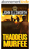 Thaddeus Murfee (Thaddeus Murfee Legal Thrillers Book 1) (English Edition)